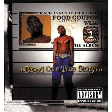 Trick Daddy BASED ON A TRUE STORY CD