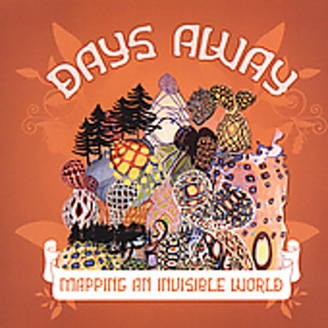 Days Away MAPPING AN INVISIBLE WORLD CD