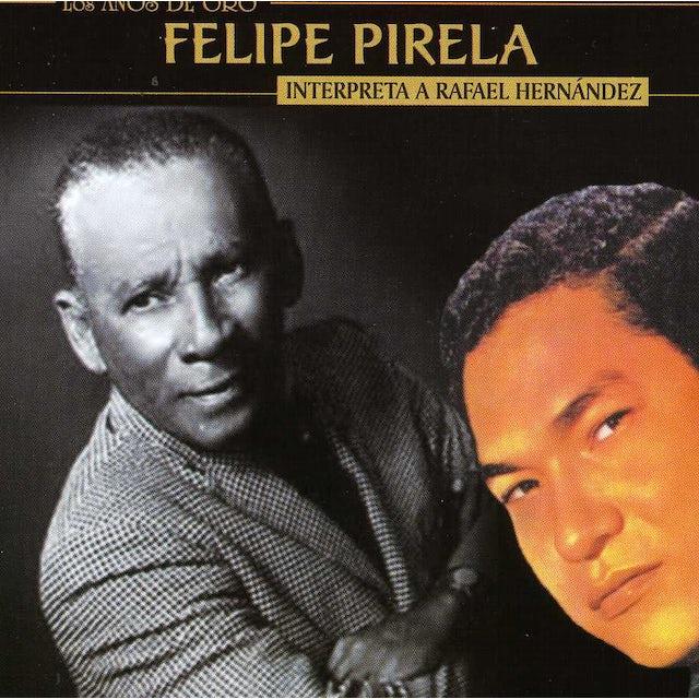 Felipe Pirela INTERPRETA A RAFAEL HERNANDEZ MARIN CD
