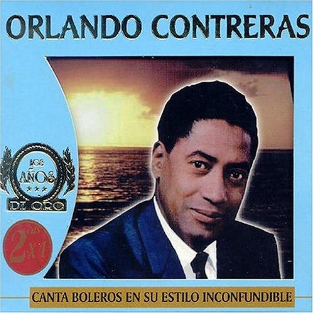 Orlando Contreras CANTA BOLEROS EN SU ESTILO INCONFUNDIBLE CD
