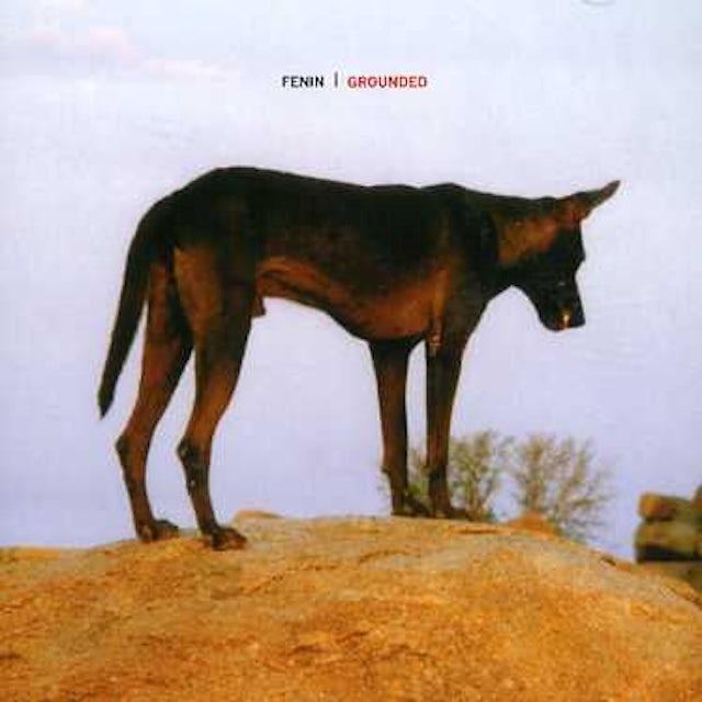 Fenin GROUNDED CD