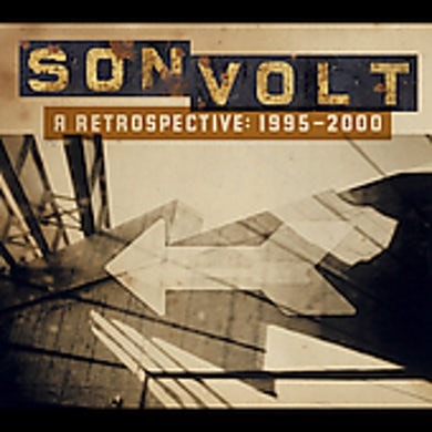 Son Volt RETROSPECTIVE: 1995-2000 CD