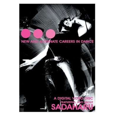 Sadaharu NEW & ALTERNATE CAREERS IN DANCE DVD