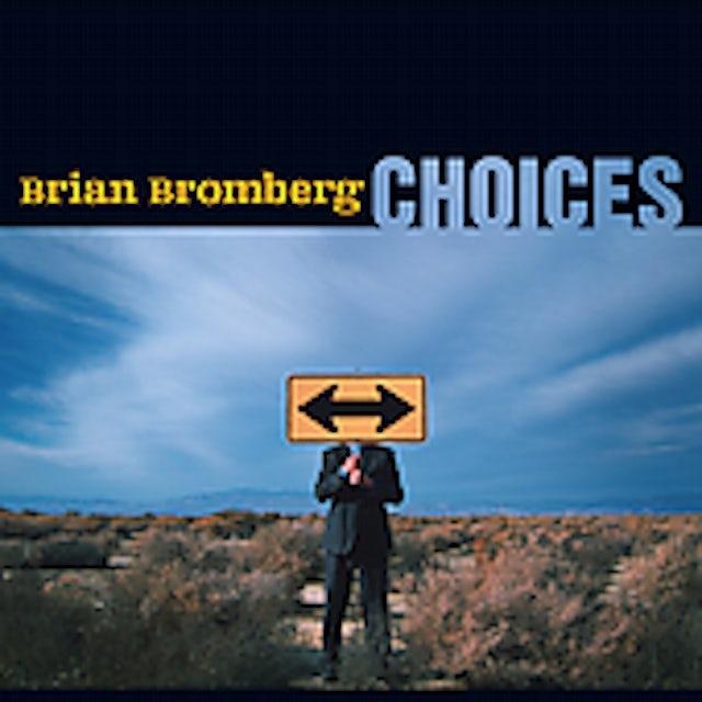 Brian Bromberg CHOICES CD