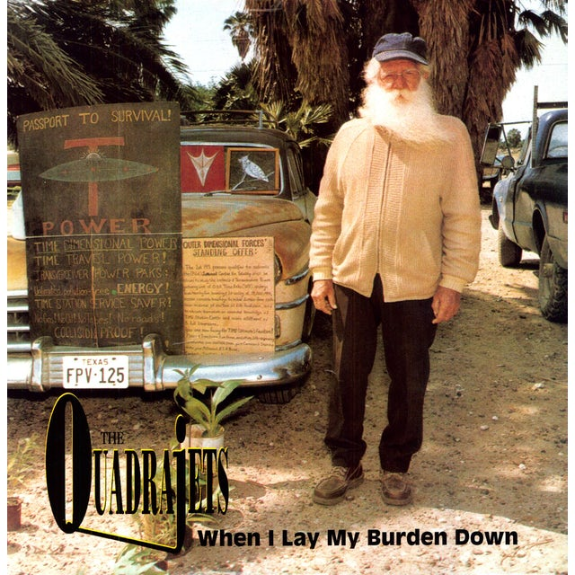 Quadrajets WHEN I LAY MY BURDEN DOWN Vinyl Record