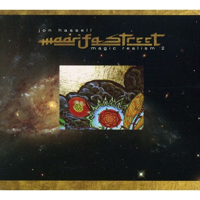 Jon Hassell MAARIFA STREET: MAGIC REALISM 2 CD