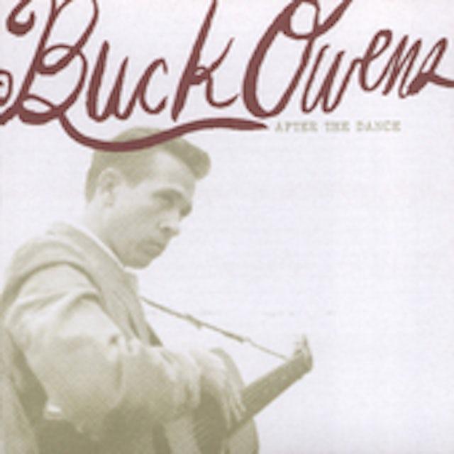 Buck Owens AFTER THE DANCE CD