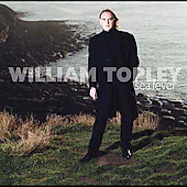 William Topley SEA FEVER CD