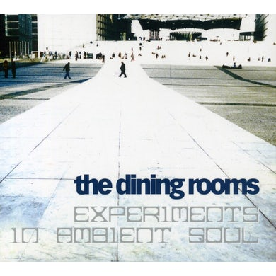 The Dining Rooms EXPERIMENTS IN AMBIENT SOUL CD