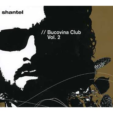 Shantel BUCOVINA CLUB 2 CD