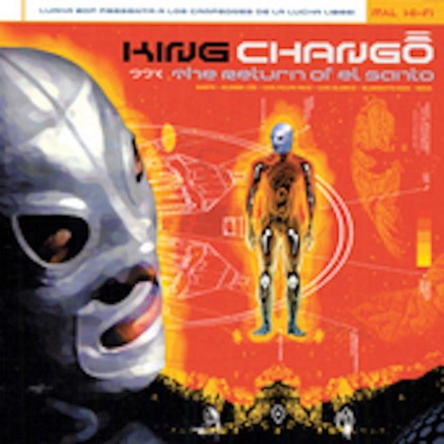 King Chango RETURN OF EL SANTO CD