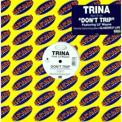 Trina DON'T TRIP Vinyl Record