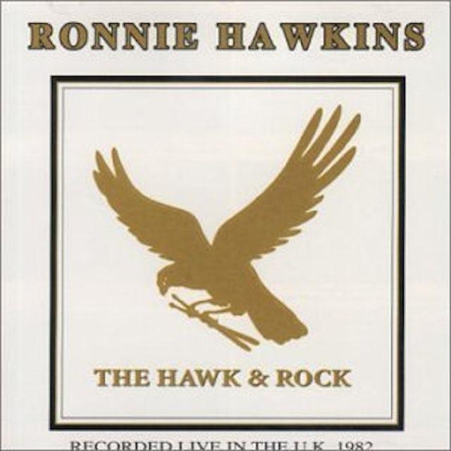 Ronnie Hawkins HAWKS & ROCK LIVE IN UK 82 CD