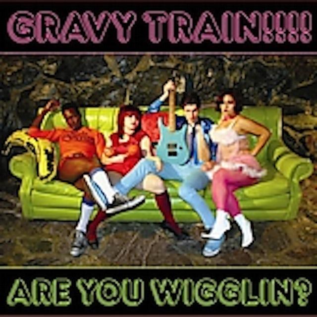 Gravy Train ARE YOU WIGGLIN CD