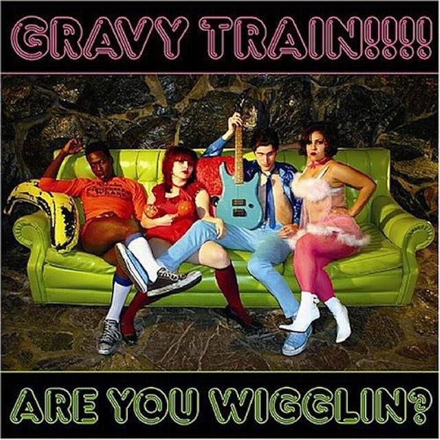 Gravy Train ARE YOU WIGGLIN Vinyl Record