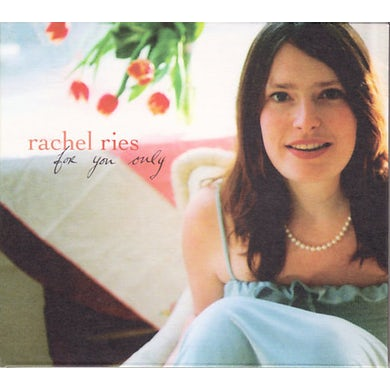 Rachel Ries FOR YOU ONLY CD