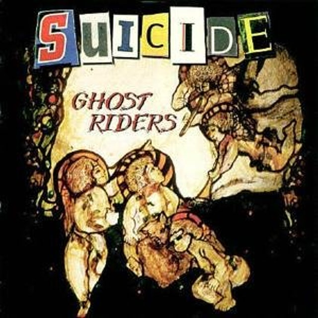 Suicide GHOST RIDERS Vinyl Record