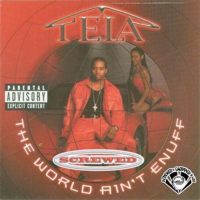 Tela WORLD AIN'T ENUFF CD
