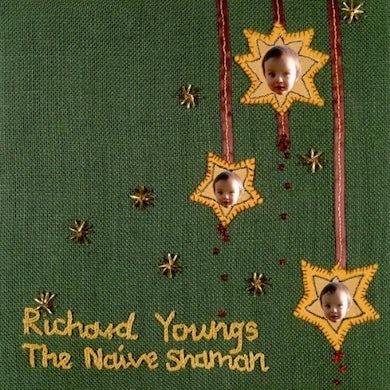 Richard Youngs NAIVE SHAMAN CD