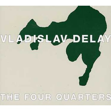 Vladislav Delay FOUR QUARTERS CD