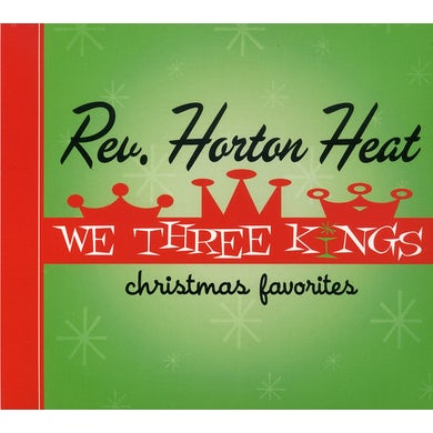 The Reverend Horton Heat WE THREE KINGS CD