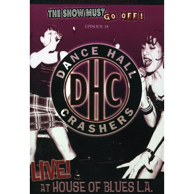 Dance Hall Crashers LIVE AT THE HOUSE OF BLUES LA DVD