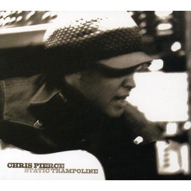 Chris Pierce STATIC TRAMPOLINE CD