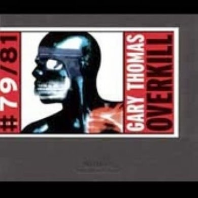 Gary Thomas OVERKILL CD