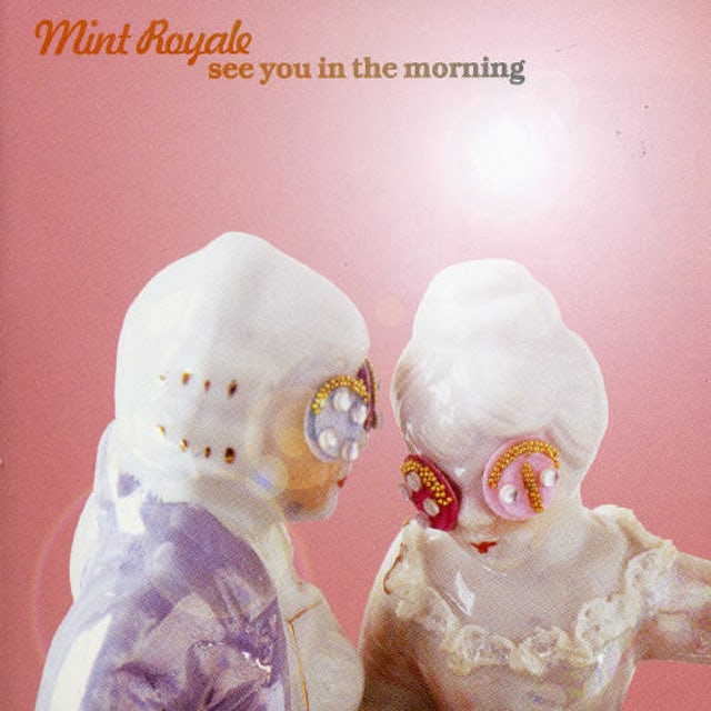 Mint Royale SEE YOU IN THE MORNING CD