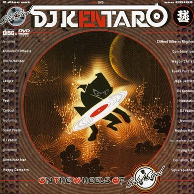 Dj Kentaro ON THE WHEELS OF SOLID STEEL CD