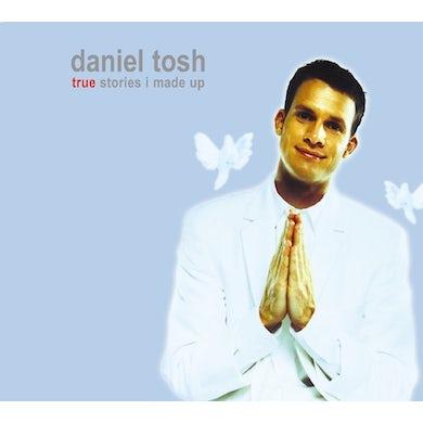 Daniel Tosh TRUE STORIES I MADE FOR CD