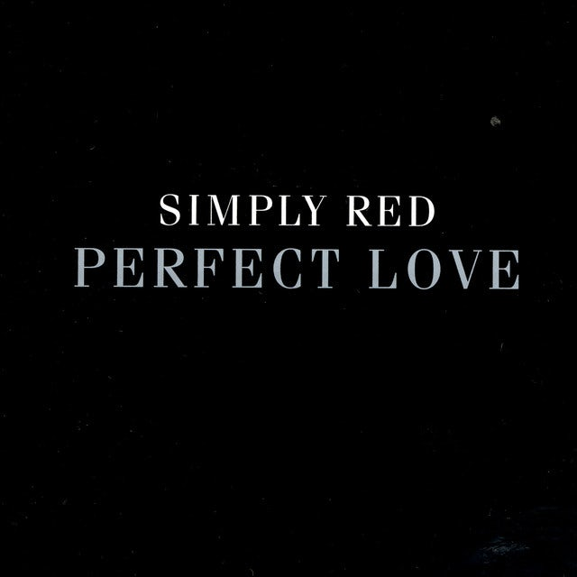 Simply Red PERFECT LOVE (X4) Vinyl Record