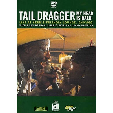 Tail Dragger MY HEAD IS BALD: LIVE AT VERN'S FRIENDLY LOUNGE DVD