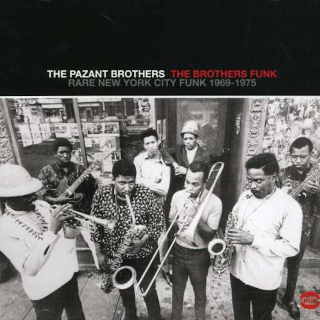 Pazant Brothers BROTHERS FUNK: RARE NEW YORK CITY FUNK 1969-1975 CD