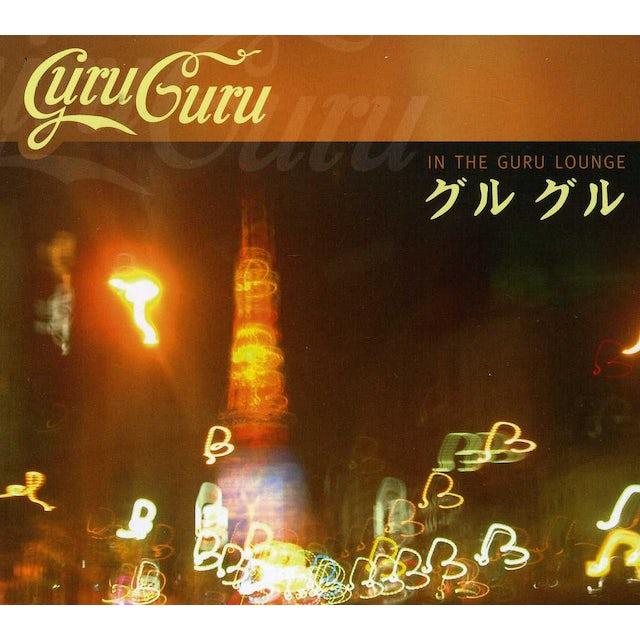 Guru Guru IN THE GURU LOUNGE CD