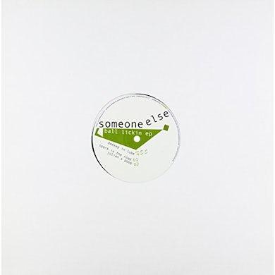 Someone Else BALL LICKIN Vinyl Record