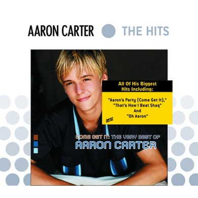 Aaron Carter COME GET IT: THE VERY BEST OF CD