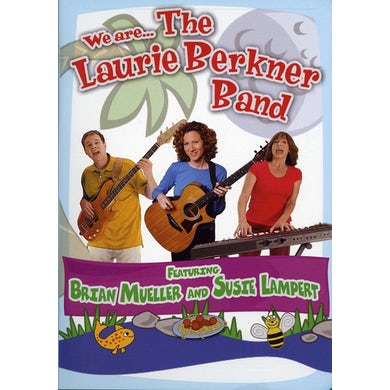 WE ARE THE LAURIE BERKNER BAND DVD