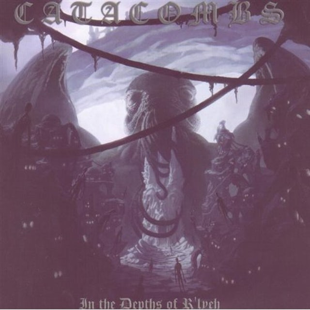 Catacombs IN THE DEPTHS OF R'LYEH CD
