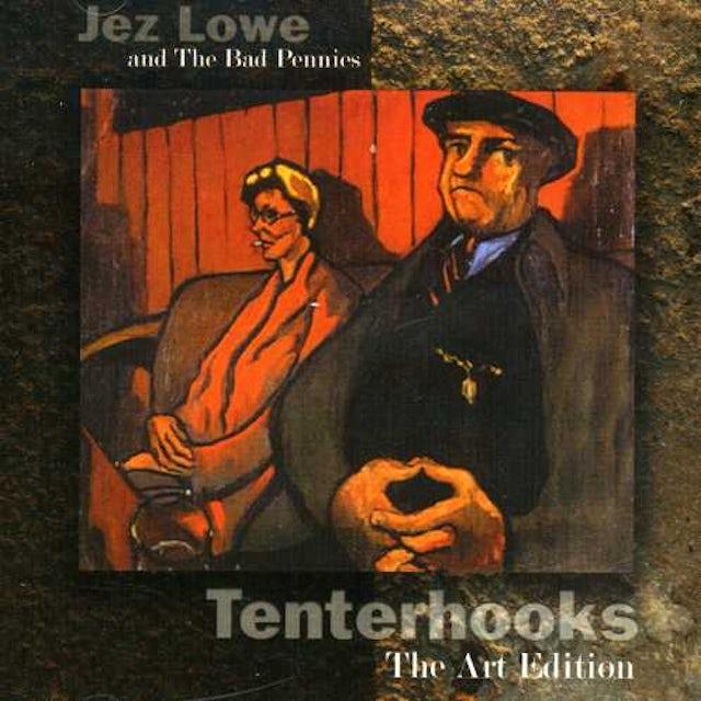 Jez Lowe TENTERHOOKS: THE ART EDITION CD