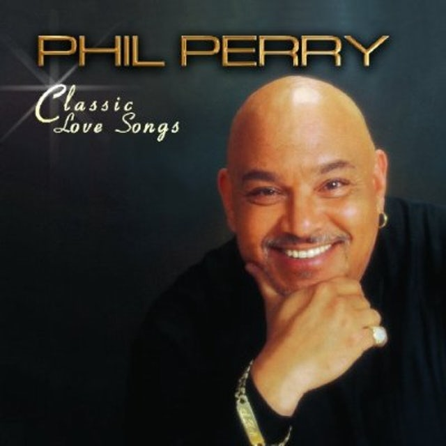 Phil Perry CLASSIC LOVE SONGS CD