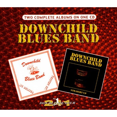 Downchild Blues Band WE DELIVER / STRAIGHT UP CD