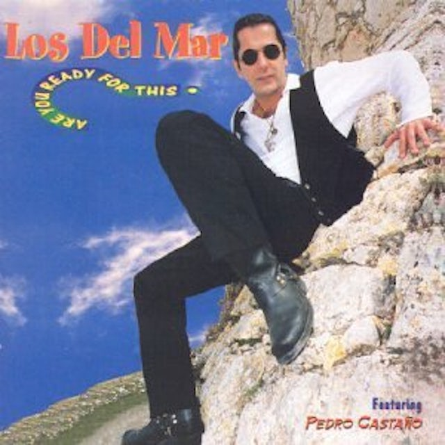 Los Del Mar ARE YOU READY FOR THIS CD
