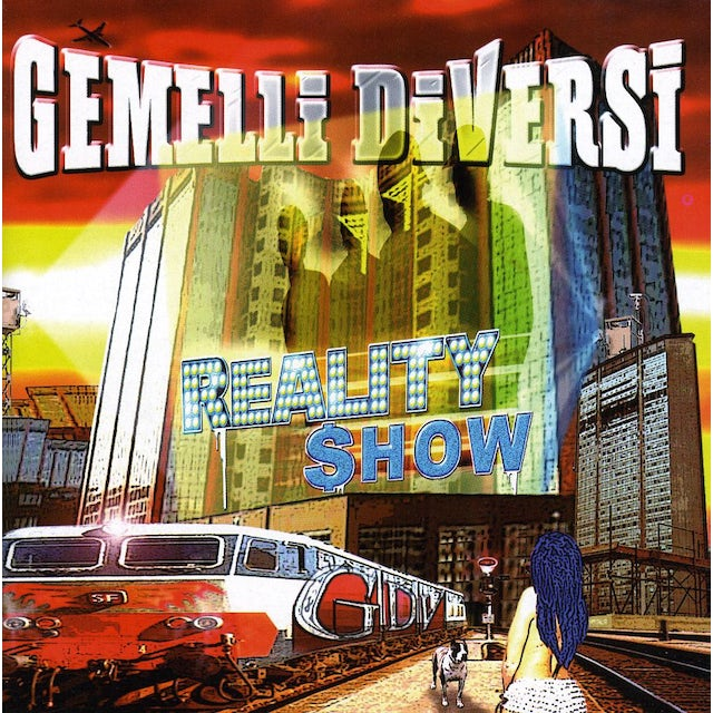 Gemelli Diversi REALITY SHOW CD