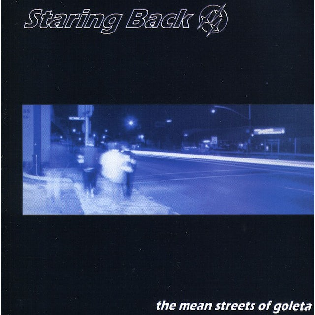 Staring Back MEAN STREETS OF GOLETA EP CD