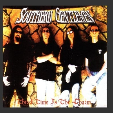 Southern Gentlemen THIRD TIME IS THE CHARM CD