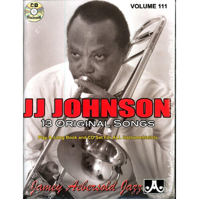 Jamey Aebersold JJ JOHNSON: 13 ORIGINAL SONGS CD