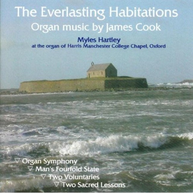James Cook EVERLASTING HABITATIONS ORGAN MUSIC CD