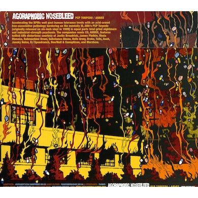 Agoraphobic Nosebleed PCP TORPEDO CD