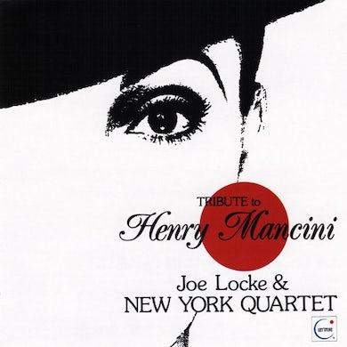 Joe Locke TRIBUTE TO HENRY MANCINI CD